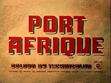 Main title from Port Afrique (1956) (3)