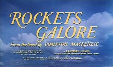 Main title from Rockets Galore (1958) (3). From the novel by Compton MacKenzie