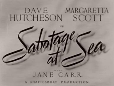 Sabotage at Sea (1942) opening credits (2)
