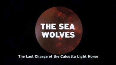 Main title from The Sea Wolves (1980) (8).  The Last Charge of the Calcutta Light Horse