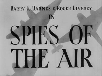 Main title from Spies of the Air (1939) (2)