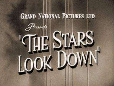 Main title from The Stars Look Down (1940).  A group of coalminers are buried alive through the greed of their pit-owner boss.