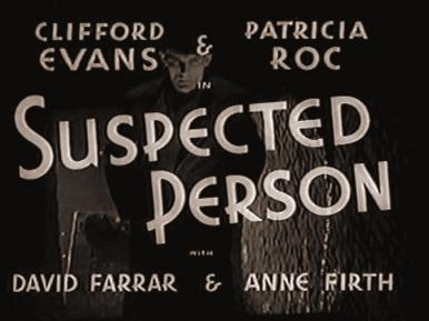 Main title from Suspected Person (1942).  Thieves fall out and are tracked by police