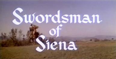 Main title from Swordsman of Siena (1962).  A Spanish overlord plans to marry into a prominent Italian family in 16th-century Tuscany, and hires an Englishman to serve as bodyguard for his less-than-eager fiancée