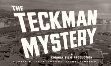 Main title from The Teckman Mystery (1954) (4). A Corona Film production