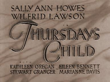 Main title from Thursday's Child (1943).  A child from an ordinary family has success in films and it causes problems at home