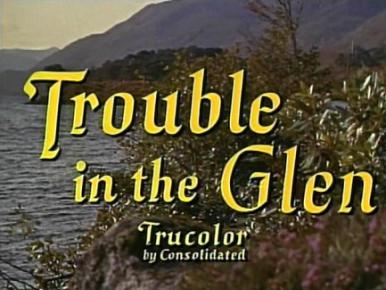 Main title from Trouble in the Glen (1954)