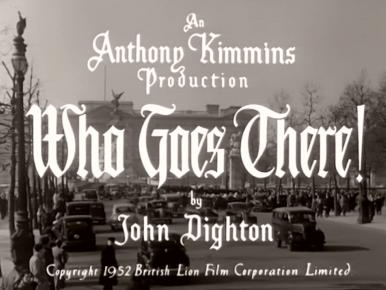 Main title from Who Goes There! (1952) (3)