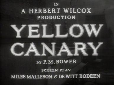 Main title from Yellow Canary (1943)