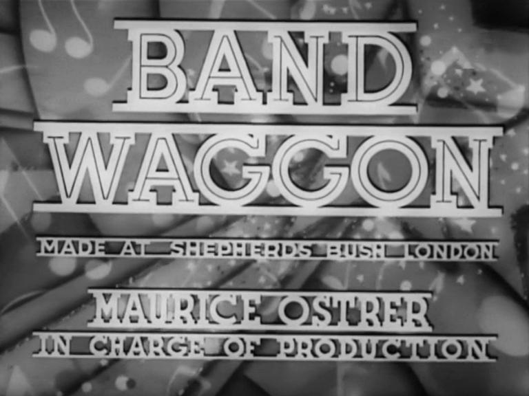 Main title from Band Waggon (1940) (6). Made at Shepherds Bush, London. Maurice Ostrer in charge of production