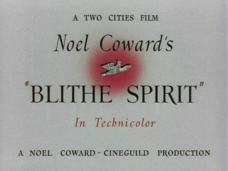 Main title from Blithe Spirit (1945) (2).  A Two Cities Film in Technicolor.   A Noel Coward-Cineguild production