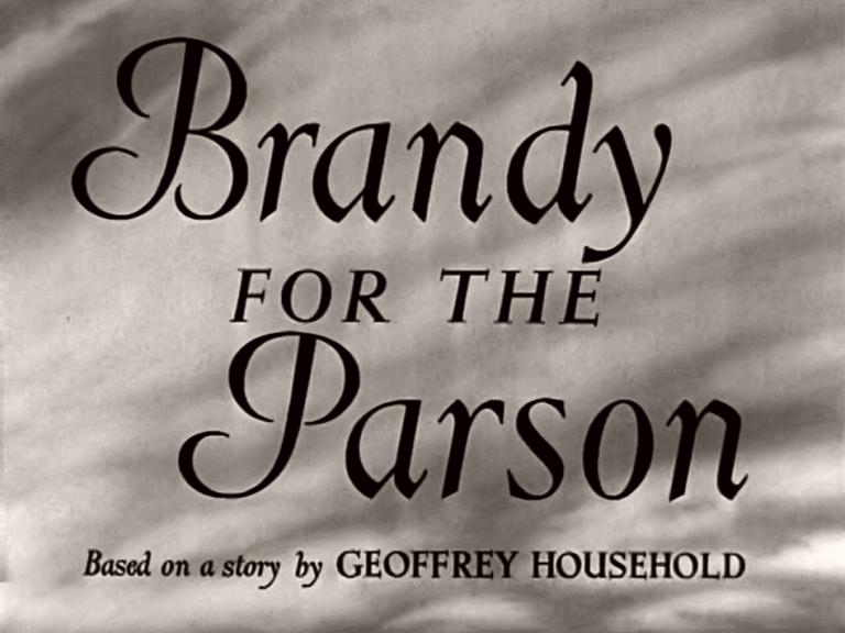 Main title from Brandy for the Parson (1952).  Based on a story by Geoffrey Household