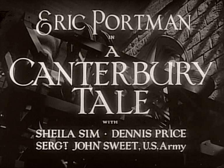 Main title from A Canterbury Tale (1944) (4).  With Sheila Sim Dennis Price, Sergt John Sweet, US Army