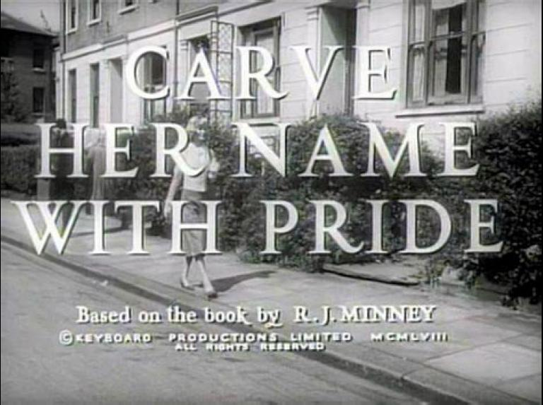 Main title from Carve Her Name with Pride (1958).  Based on the book by R J Minney.  Copyright Keyboard Productions Limited 1958.  All rights reserved.