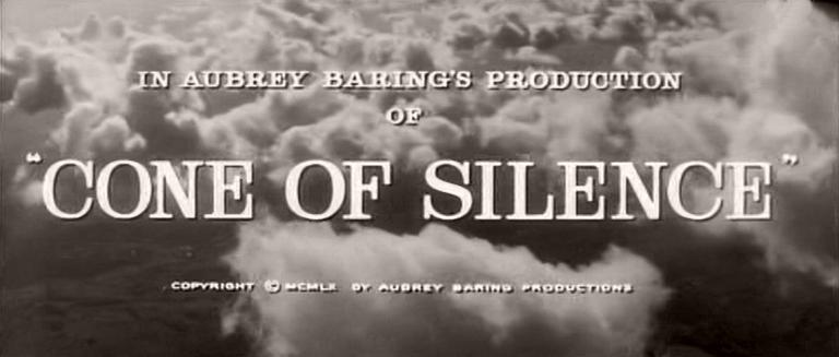 Main title from Cone of Silence (1960) (3).  In Aubrey Baring's production of Cone of Silence.  Copyright 1960 by Audrey Baring Productions