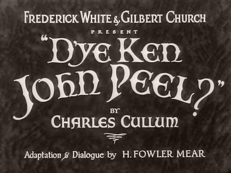 Main title from D'Ye Ken John Peel? (1935) (1)