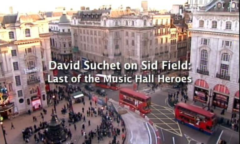 Main title from David Suchet on Sid Field: Last of the Music Hall Heroes (2011)