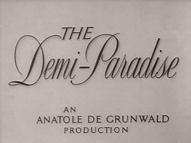 Main title from The Demi-Paradise (1943) (4).  An Anatole de Grunwald production