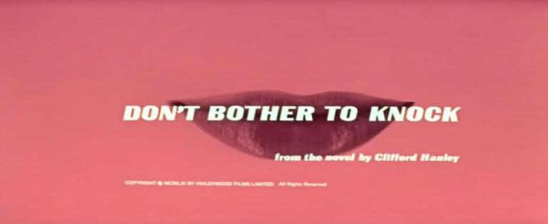 Main title from Don't Bother to Knock (1961) (5). From the novel by Clifford Hanley