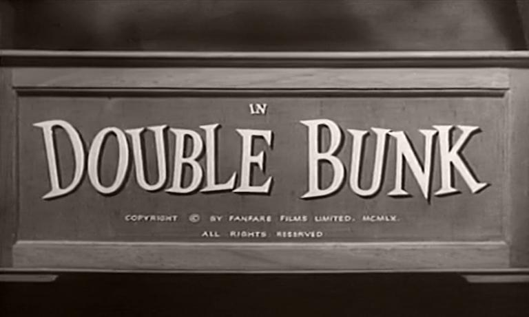 Main title from Double Bunk (1961) (4). Copyright by Fanfare Films Limited. MCMLX. All rights reserved