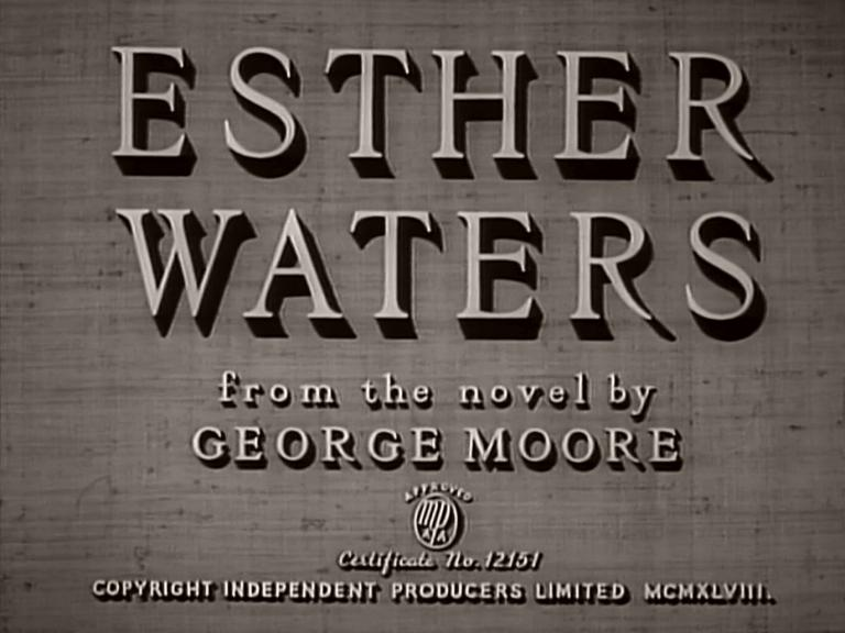 Main title from Esther Waters (1948) (4). From the novel by George Moore