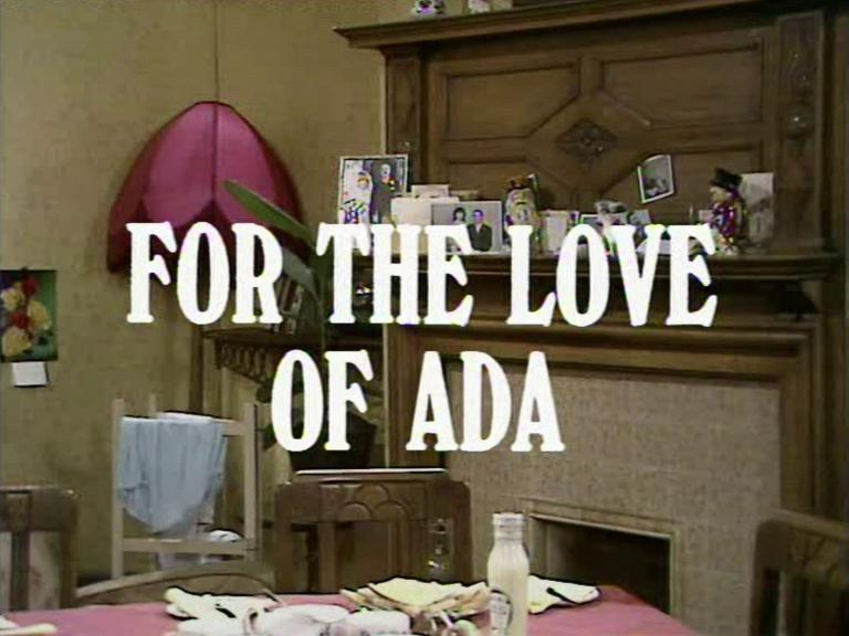 Main title from the 1970 'Sunday Tea' episode of For the Love of Ada (1970-71) (1)