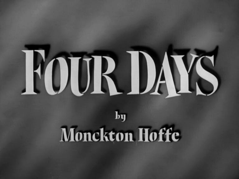 Main title from Four Days (1951) (3). By Monckton Hoffe