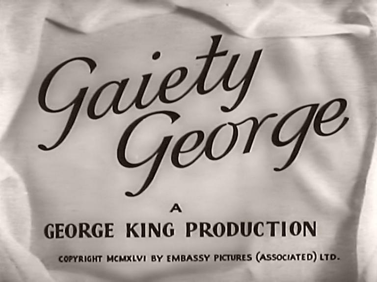 Main title from Gaiety George (1946) (3). A George King production
