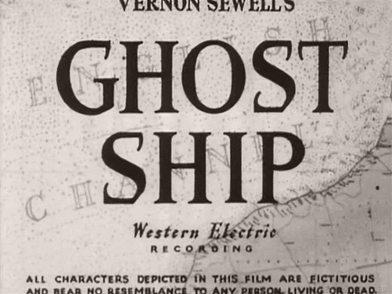 Main title from Ghost Ship (1952) (3).  Vernon Sewell's Ghost Ship.  Western Electric recording.  All characters depicted in this film are fictitious and bear no resemblance to any person living or dead