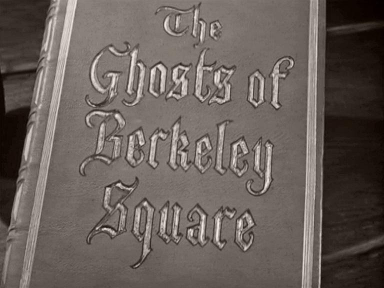 Main title from The Ghosts of Berkeley Square (1947) (4)