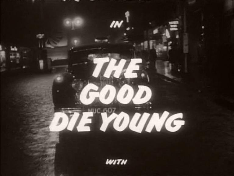 Main title from The Good Die Young (1954) (5)