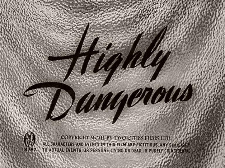 Main title from Highly Dangerous (1950)