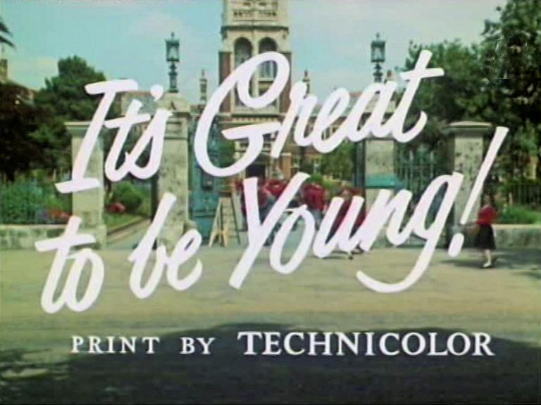Main title from It's Great to Be Young! (1956) (3). Print by Technicolor