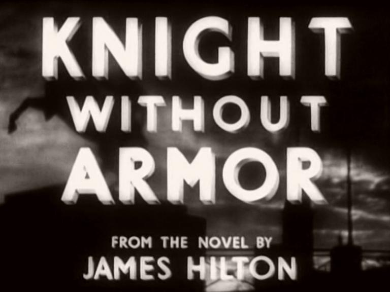 Main title from Knight Without Armour (1937) (6)  From the novel by James Hilton