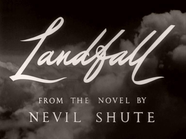 Main title from Landfall (1949) (3).  From the novel by Nevil Shute