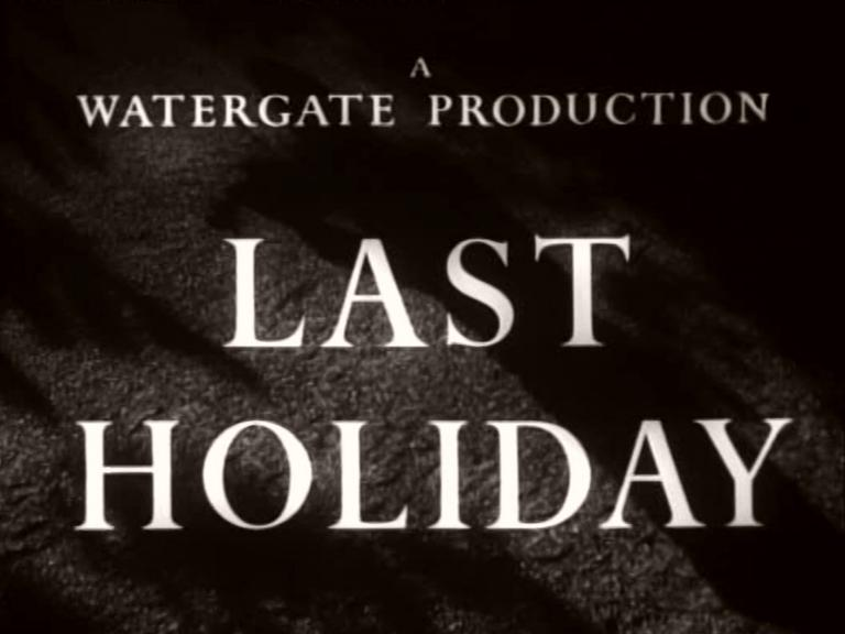 Main title from Last Holiday (1950) (4)