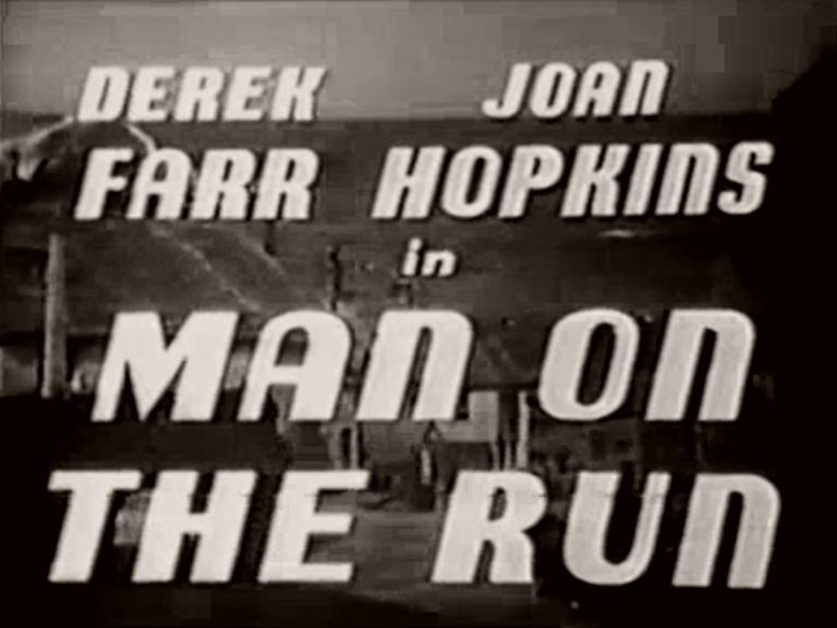 Main title from Man on the Run (1949) (2).  Derek Farr Joan Hopkins in