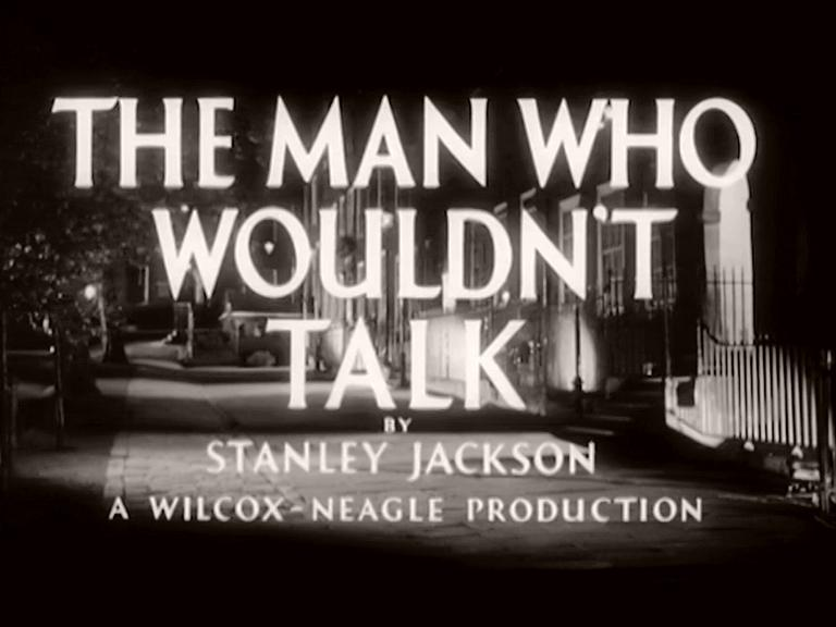 Main title from The Man Who Wouldn't Talk (1958) (7).   By Stanley Jackson.  A Wilcox-Neagle production