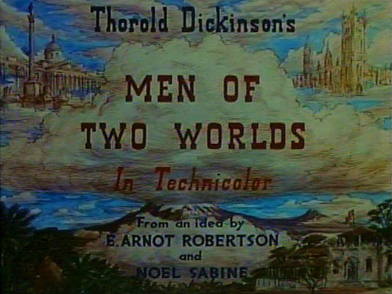 Main title from Men of Two Worlds (1946)