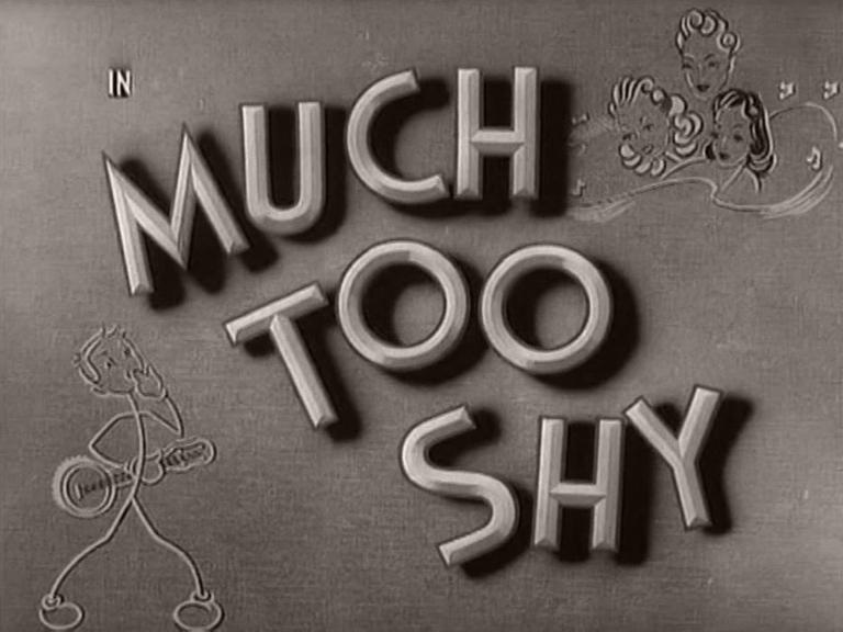 Main title from Much Too Shy (1942) (2)