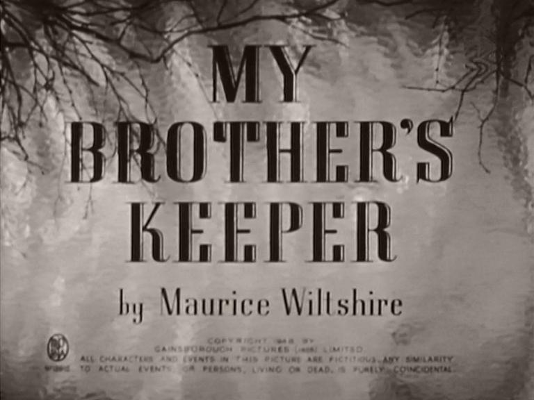 Main title from My Brother's Keeper (1948) (5). By Maurice Wiltshire