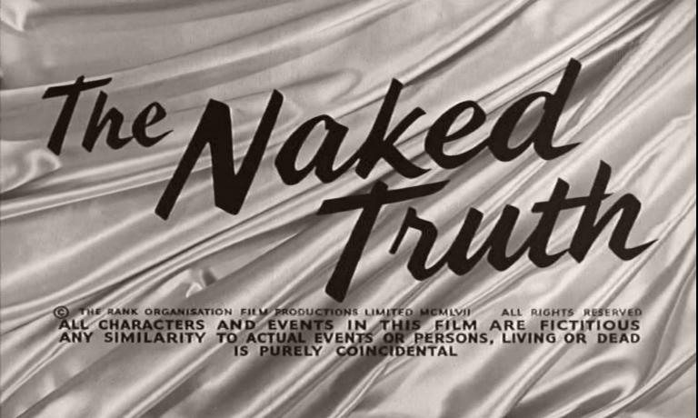 Main title from The Naked Truth (1957).  Copyright the Rank Organisation Film Productions Limited 1957
