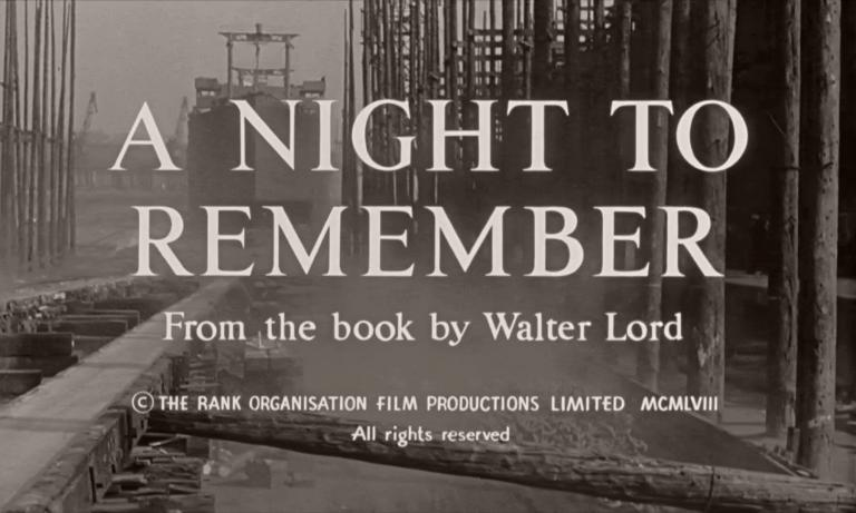 Main title from A Night to Remember (1958) (3). From the book by Walter Lord