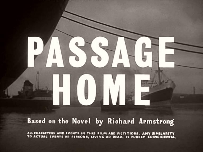 Main title from Passage Home (1955) (4).  Based on the novel by Richard Armstrong