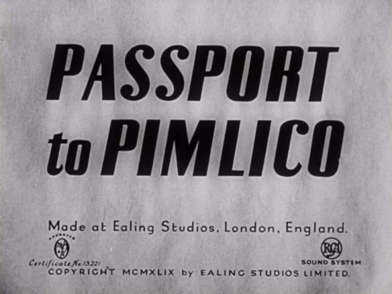 Main title from Passport to Pimlico (1949)