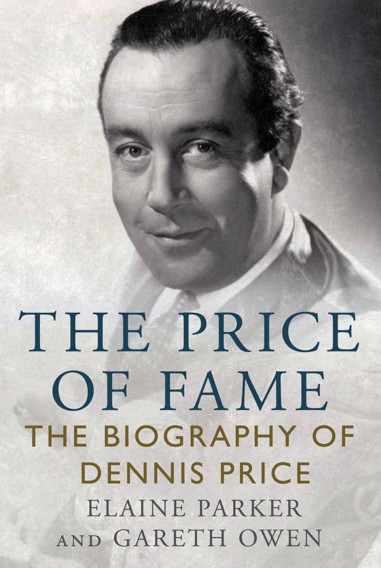 The Price of Fame – The Biography of Dennis Price by Elaine Parker and Gareth Owen.  Hardback edition published by Fonthill Media in May, 2018