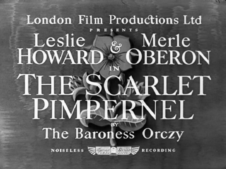 Main title from The Scarlet Pimpernel (1934) (2). By The Baroness Orczy