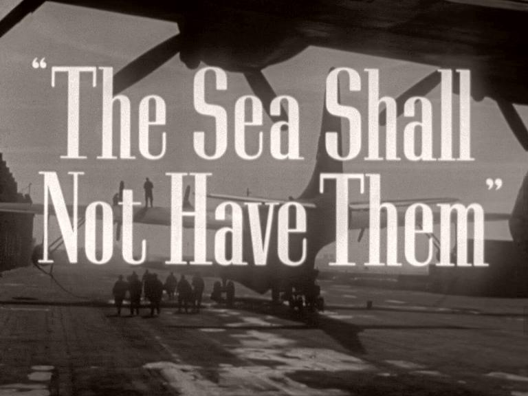 Main title from The Sea Shall Not Have Them (1954) (2)