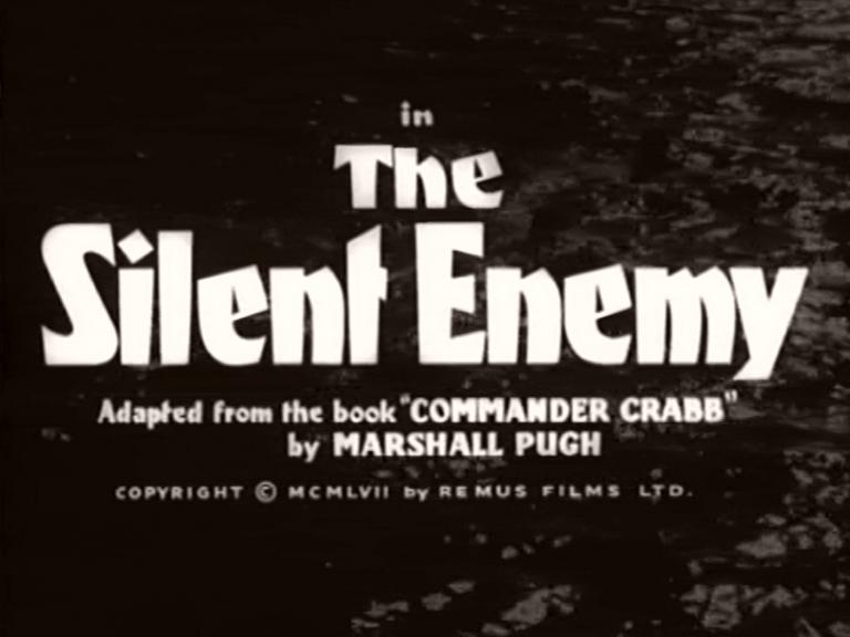 Main title from The Silent Enemy (1958) (4). Adapted from the book 'Commander Crabb' by Marshall Pugh