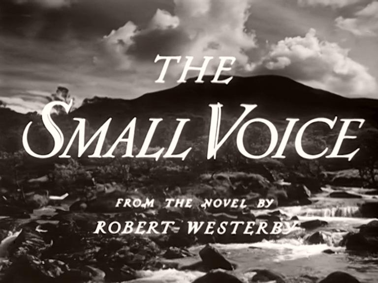 Main title from The Small Voice (1948) (9). From the novel by Robert Westerby